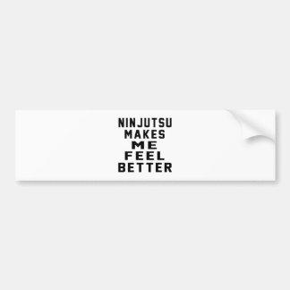 Ninjutsu hace que siente mejor pegatina de parachoque