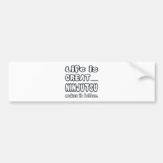 Ninjutsu lo hace mejor etiqueta de parachoque