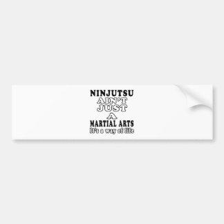 Ninjutsu no es apenas los artes marciales pegatina de parachoque