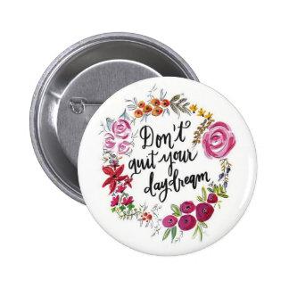 No abandone su botón del ensueño