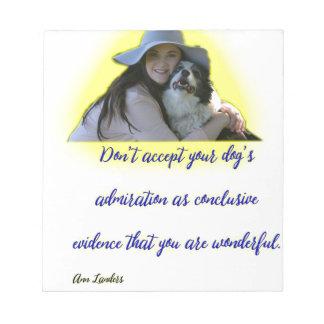 No acepte la admiración de su perro bloc de notas