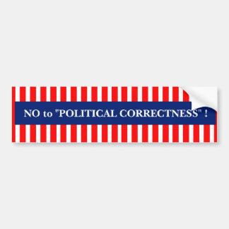 NO al bumpersticker de la CORRECCIÓN POLÍTICA