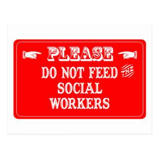 No alimente a los asistentes sociales postal