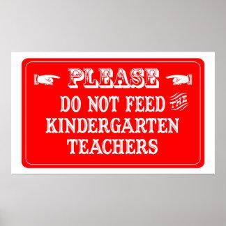 No alimente a los maestros de jardín de infancia impresiones