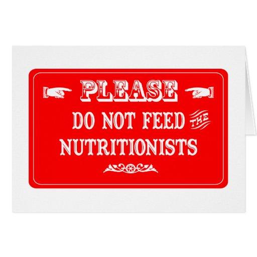 No alimente a los nutricionistas felicitación