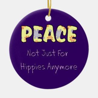 No apenas para los hippies adorno redondo de cerámica