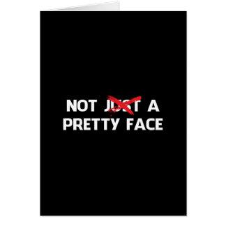 No apenas una cara bonita tarjeta