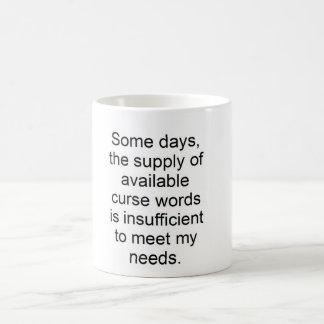 No bastantes taza