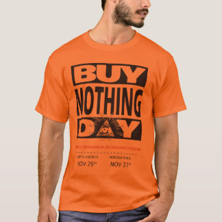 No compre nada camiseta del día [el frente]