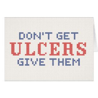 No consiga las úlceras tarjeta de felicitación