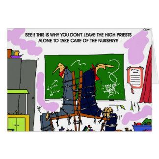 ¡No deje los altos sacerdotes solos en el cuarto Tarjeta De Felicitación