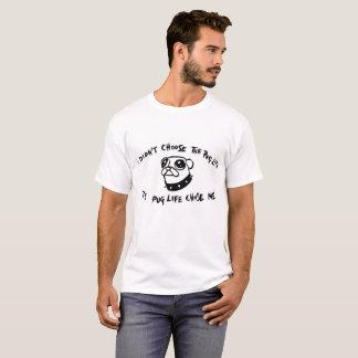 ¡No elegí la Barro-Vida! Camiseta