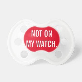 No en mi reloj chupete