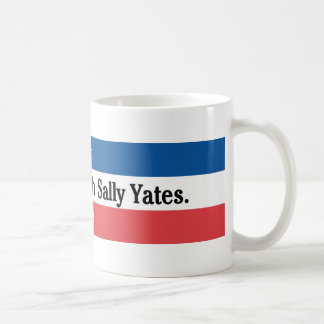 No ensucie con la taza de Sally Yates