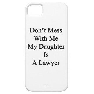 No ensucie conmigo que mi hija es abogado iPhone 5 protectores