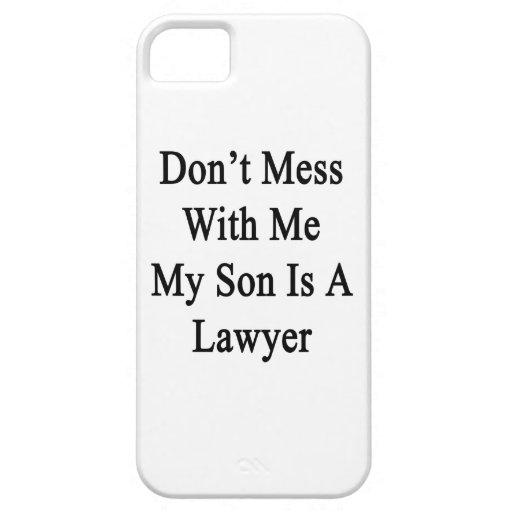No ensucie conmigo que mi hijo es abogado iPhone 5 Case-Mate cárcasa