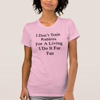 No entreno a los conejos para una vida que la hago camiseta