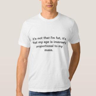 No es que soy gordo… camisas