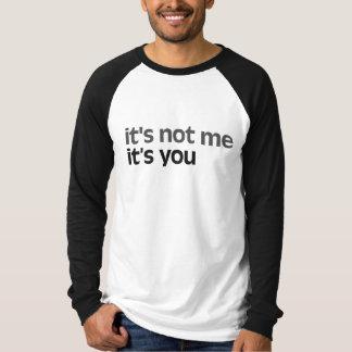 No es yo que es usted camiseta