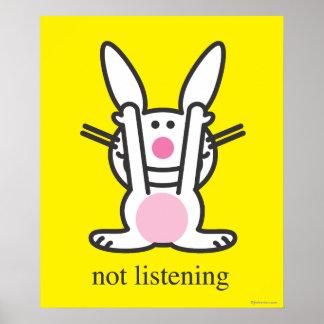 No escuchando póster