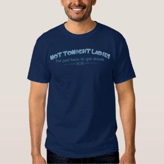 No esta noche señoras - estoy apenas aquí camisas