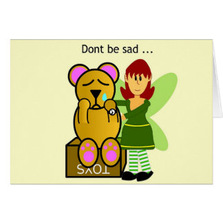 No esté triste tarjeta de felicitación