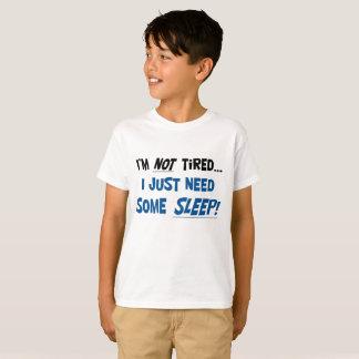 ¡No estoy cansado! La camiseta del niño