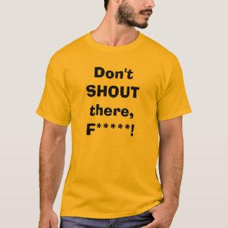 ¡NO GRITE en Kimi! Camiseta