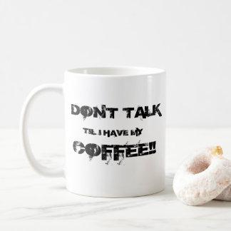 No hable taza de café
