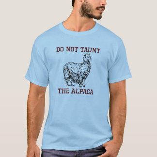 No hace la alpaca de la pulla camiseta