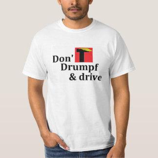 No hacen Drumpf y la impulsión v2 Camiseta