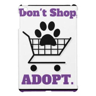 No haga compras adoptan