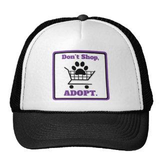 No haga compras adoptan gorro