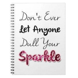 No haga deje nunca cualquier persona entorpecen su cuaderno