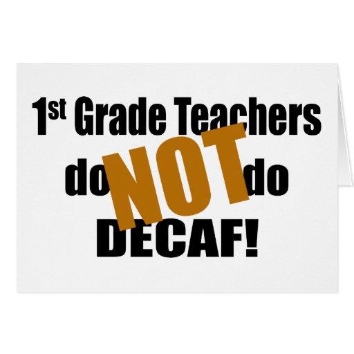 No haga el Decaf - 1r grado Tarjeta