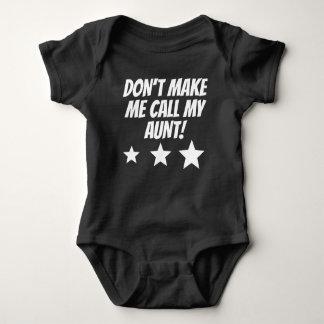 No haga que llama a mi tía body para bebé