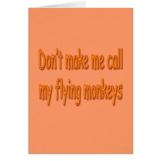 No haga que llama mis monos del vuelo anaranjados tarjetas