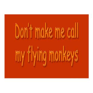 No haga que llama mis monos del vuelo anaranjados postal