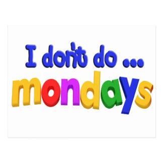 No hago el tema de lunes postal