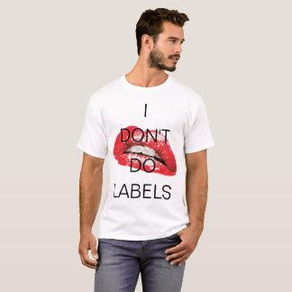 No hago etiquetas y la camiseta caliente de los