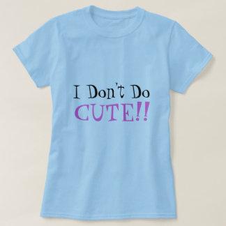 ¡No hago, LINDO!! Camiseta