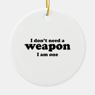 No hago un arma Soy uno Adornos