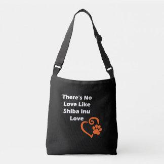 No hay amor como el amor de Shiba Inu Bolso Cruzado