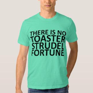 No hay fortuna del milhojas de la tostadora camisetas
