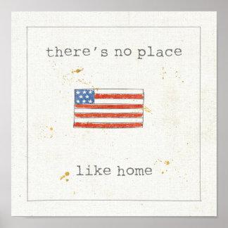 No hay lugar como la bandera del hogar el | De los Póster
