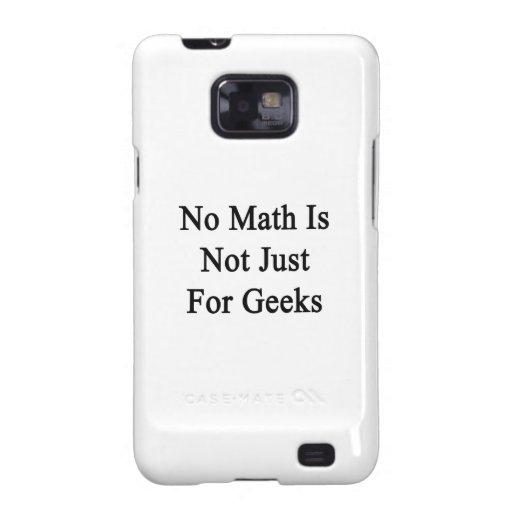 No hay matemáticas apenas frikis samsung galaxy SII fundas