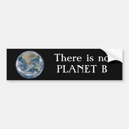 """""""No hay planeta B"""" con tierra azul Pegatina Para Coche"""