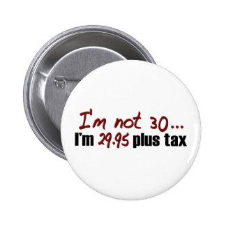 No impuesto más 30 $29,95 chapa redonda de 5 cm