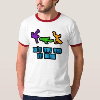 No intente esto en casa camiseta