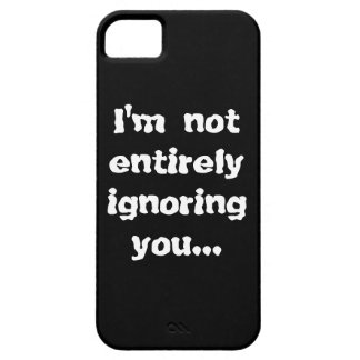 No le estoy ignorando totalmente… funda para iPhone SE/5/5s